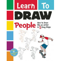 Learn to Draw People: How to Draw like an Artist in 5 Easy Steps by Racehorse for Young Readers, 9781944686253