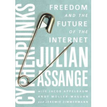 Cypherpunks: Freedom and the Future of the Internet by Julian Assange, 9781944869083