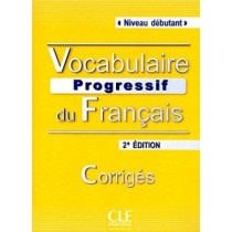 Vocabulaire progressif du francais - Nouvelle edition: Corriges (niveau d/ by Claire Miquel, 9782090381276