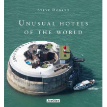 Unusual Hotels of the World by Steve Dobson, 9782361950675
