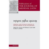 Insignis Sophiae Arcator: Essays in Honour of Michael W. Herren on His 65th Birthday by Ross G Arthur, 9782503514253