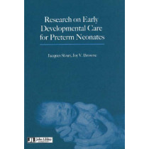 Research on Early Developmental Care for Preterm Neonates by Jacques Sizun, 9782742004164