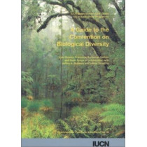 A Guide to the Convention on Biological Diversity by Lyle Glowka, 9782831702223