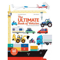 The Ultimate Book of Vehicles: From Around the World by Anne-Sophie Baumann, 9782848019420