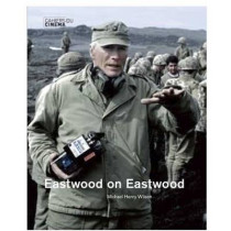Eastwood on Eastwood by Michael Henry Wilson, 9782866425760