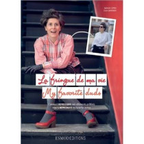 My Favorite Duds: How to Reproduce My Favorite Clothes by Natalie Coppin, 9782909617503