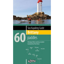 Sea Kayaking Guide Brittany: 60 Paddles by Veronique Olivier, 9782910197322