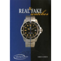 Real and Fake Watches by Fabrice Gueroux, 9782970065630