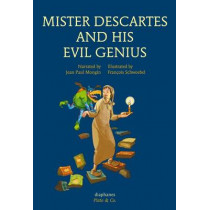 Mister Descartes and His Evil Genius by Jean Paul Mongin, 9783037345467