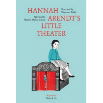 Hannah Arendt's Little Theater by Marion Muller-colard, 9783037345900