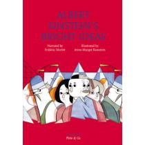 Albert Einstein's Bright Ideas by Frederic Morlot, 9783037349359