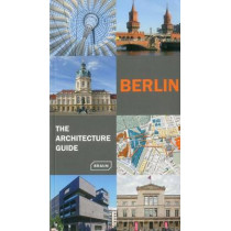 Berlin - The Architecture Guide: Second edition by Rainer Haubrich, 9783037680834