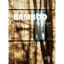 Bamboo Architecture & Design by Chris van Uffelen, 9783037681824