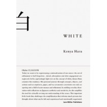 White: Insights into Japanese Design Philosophy by Kenya Hara, 9783037781838