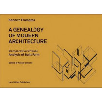 Genealogy of Modern Architecture by Kenneth Frampton, 9783037783696