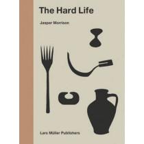 Hard Life by Jasper Morrison, 9783037785140
