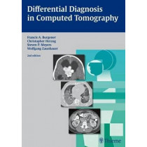 Differential Diagnosis in Computed Tomography by Francis A. Burgener, 9783131025425