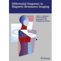 Differential Diagnosis in MRI by Francis A. Burgener, 9783131081216