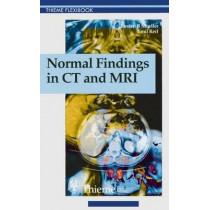 Normal Findings in CT and MRI, A1, print: . Zus.-Arb.: Torsten B. Moeller, Emil R. Reif 210 Illustrations by Torsten Bert Moeller, 9783131165213
