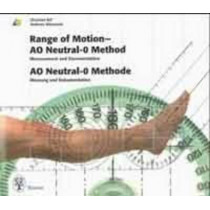 Range of Motion - AO Neutral-0 Method Measurement and Documentation: AO Neutral-O Methode Messung und Dokumentation by Christian Ryf, 9783131167910