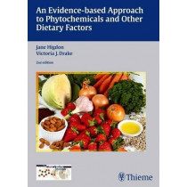 An Evidence-based Approach to Phytochemicals and Other Dietary Factors by Jane Higdon, 9783131418425
