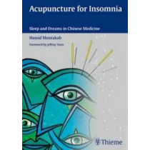 Acupuncture for Insomnia: Sleep and Dreams in Chinese Medicine by Hamid Montakab, 9783131543318