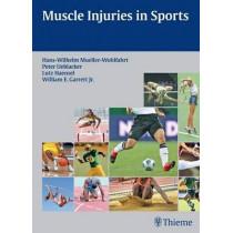 Muscle Injuries in Sports by Hans W. Mueller-Wohlfahrt, 9783131624710