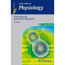 Color Atlas of Physiology by Stefan Silbernagl, 9783135450070