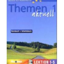 Themen Aktuell in sechs Banden: Kursbuch und Arbeitsbuch 1 Lektionen 1 - 5 mit, 9783191816902