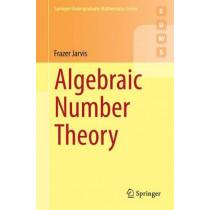 Algebraic Number Theory by Frazer Jarvis, 9783319075440