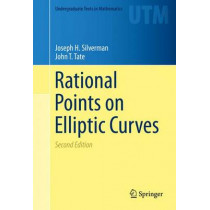 Rational Points on Elliptic Curves by Joseph H. Silverman, 9783319185873