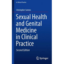 Sexual Health and Genital Medicine in Clinical Practice by Christopher Sonnex, 9783319216379