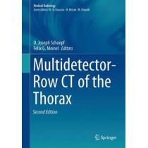 Multidetector-Row CT of the Thorax by U. Joseph Schoepf, 9783319303536