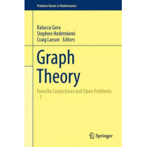 Graph Theory: Favorite Conjectures and Open Problems  - 1 by Ralucca Gera, 9783319319384