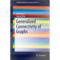 Generalized Connectivity of Graphs by Xueliang Li, 9783319338279