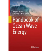 Handbook of Ocean Wave Energy by Arthur O. Pecher, 9783319398884