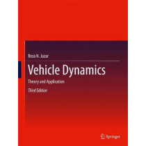 Vehicle Dynamics: Theory and Application by Reza N. Jazar, 9783319534404