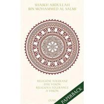 Religiose Toleranz -- Eine Vision fur eine neue Welt Religious Tolerance -- A Vision for a New World: Herausgegeben mit einer Einfuhrung von Angeliki Ziaka by Abdullah Bin Mohammed Al Salmi, 9783487085661