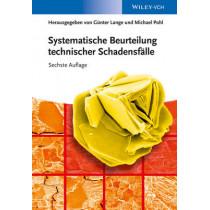Systematische Beurteilung technischer Schadensfalle by Gunter Lange, 9783527325306
