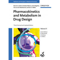 Pharmacokinetics and Metabolism in Drug Design by Dennis A. Smith, 9783527329540