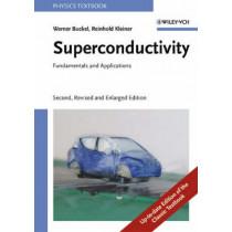 Superconductivity: Fundamentals and Applications by Werner Buckel, 9783527403493
