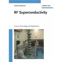 RF Superconductivity: Science, Technology, and Applications by Hasan Padamsee, 9783527405725