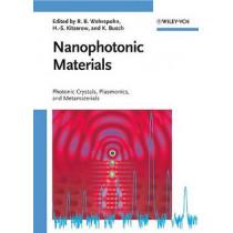Nanophotonic Materials: Photonic Crystals, Plasmonics, and Metamaterials by Ralf B. Wehrspohn, 9783527408580