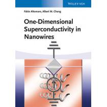 One-Dimensional Superconductivity in Nanowires by Fabio Altomare, 9783527409952
