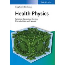 Health Physics: Radiation-Generating Devices, Characteristics, and Hazards by Joseph John Bevelacqua, 9783527411832