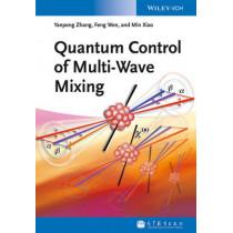 Quantum Control of Multi-Wave Mixing by Yanpeng Zhang, 9783527411894