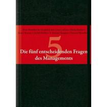 Die funf entscheidenden Fragen des Managements by Peter F. Drucker, 9783527504510