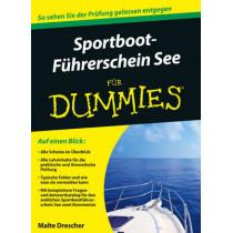 Sportbootfuhrerschein See fur Dummies by Malte Drescher, 9783527708192