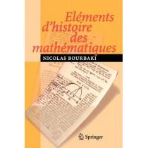 Elements D'Histoire DES Mathematiques by N Bourbaki, 9783540339380