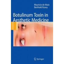 Botulinum Toxin in Aesthetic Medicine by Mauricio De Maio, 9783540340942
